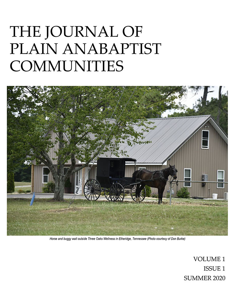 The Journal of Plain Anabaptist Communities Volume 1, Issue 1, Summer 2020